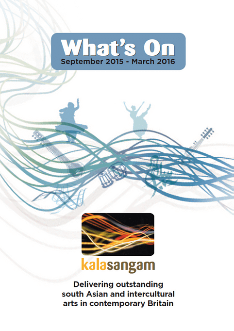 Blue and green design featuring silhouettes and musical instruments against a white background. Text reads: Kala Sangam What's On September 2015- March 2016