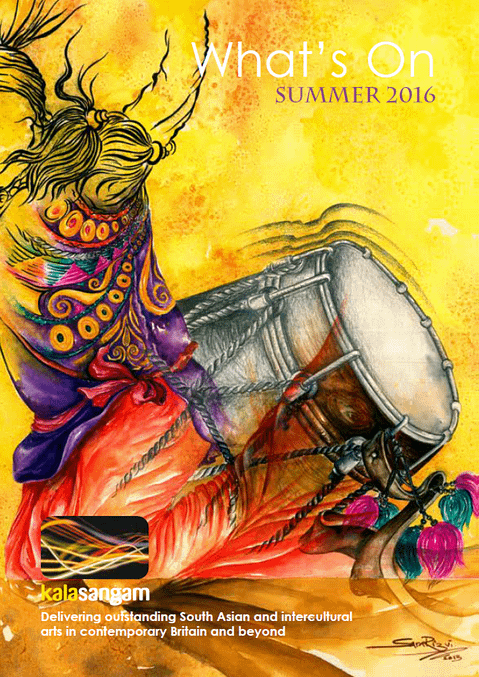 Illustrated depiction of someone playing a Dhol drum. Text reads: Kala Sangam What's on Summer 2016